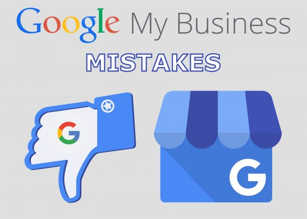 Google My Business Mistakes